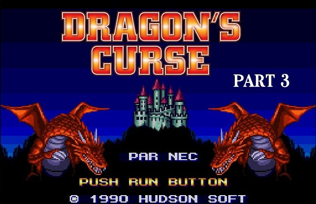 Let?s Play] Dragon?s Curse (Part 3)
