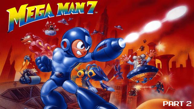 Megaman7-Part2
