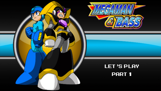 Megaman&Bass-Part1