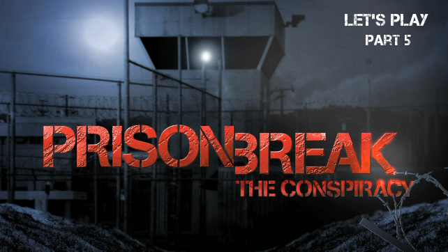 Prison_Break_LetsPlay_5