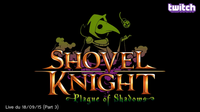 Shovel Knight - Plague of Shadows (Steam) (Part 3)