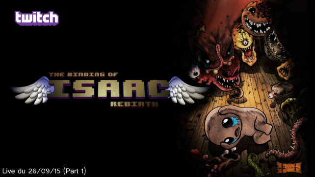 [Twitch][LivePlay] The Binding of Isaac Rebirth (Steam) (Session 3) (Part 1)