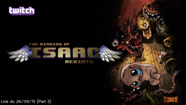 [Twitch][LivePlay] The Binding of Isaac Rebirth (Steam) (Session 3) (Part 2)