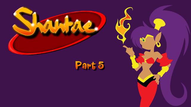 Shantae_Part5