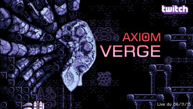 Live_06112015-Axiom Verge_Twitch